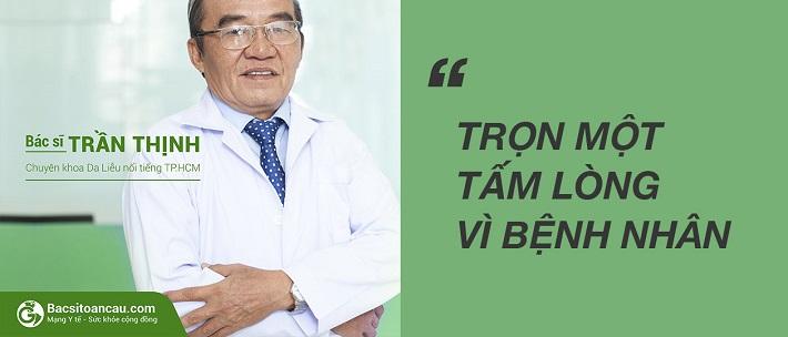 Bác sĩ trị mụn giỏi ở TPHCM - TS.BS. Trần Thịnh